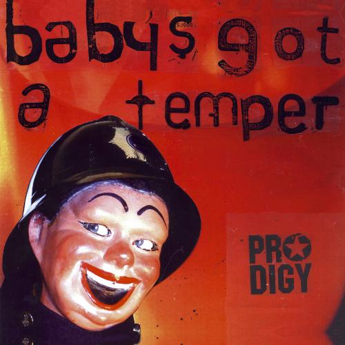 The Prodigy - Baby's Got a Temper (Remix-pack)