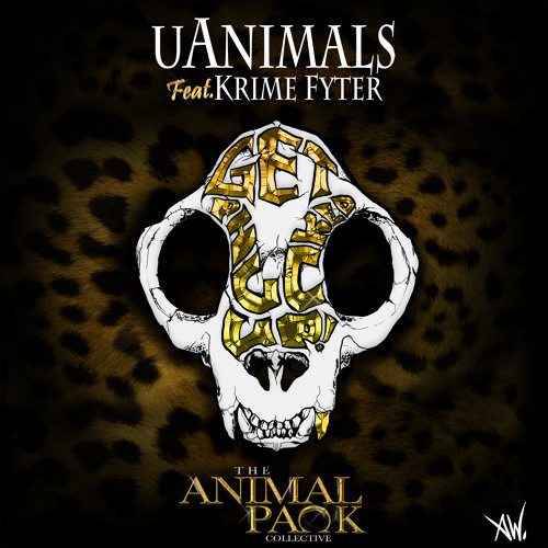 uAnimals feat. Krime Fyter - Get Phucked Up (Remix-pack)