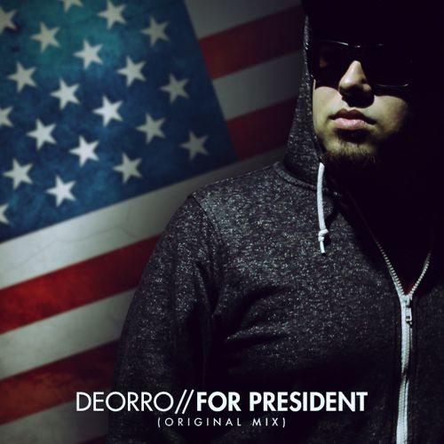 Deorro - For President (Remix-pack)