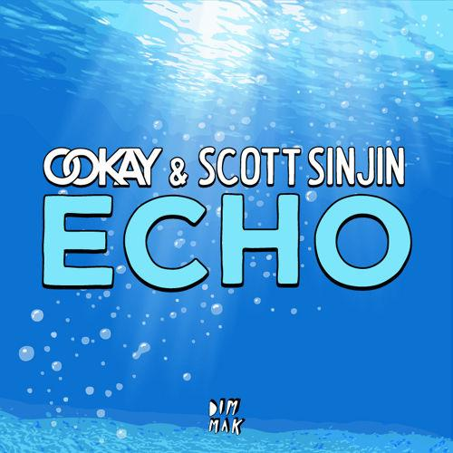 Ookay & Scott Sinjin - Echo (Remix-pack)