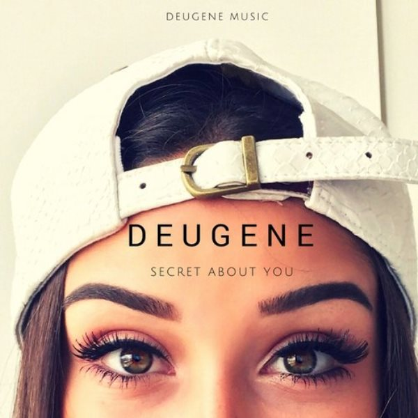 Deugene - Secret About You (Remix-pack)