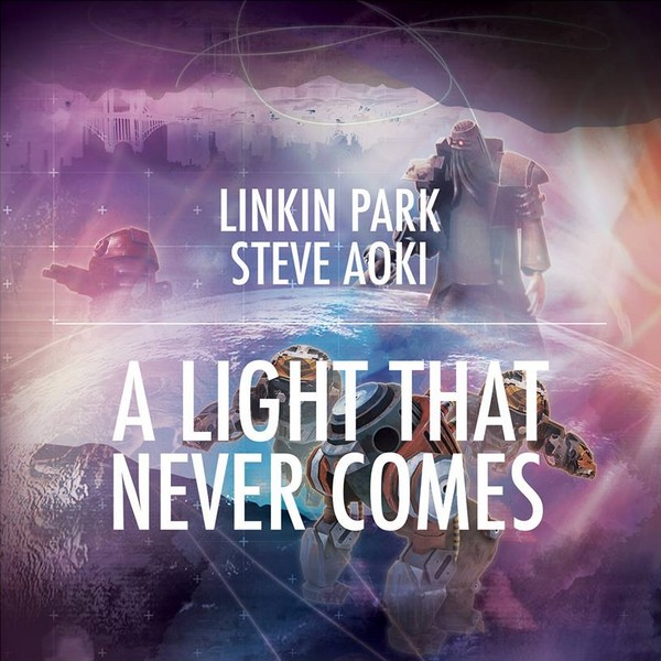 Linkin Park and Steve Aoki - A Light That Never Comes (Remix-pack)