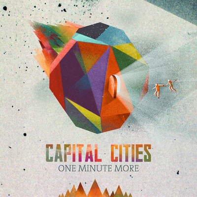 Capital Cities - One Minute More (Remix-pack)