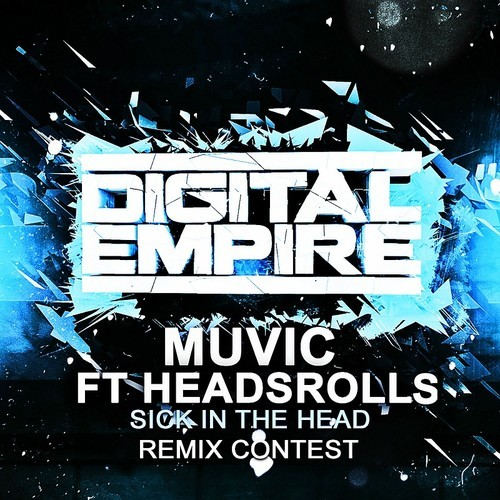 Muvic & Headsrolls - Sick in the Head (Remix-pack)