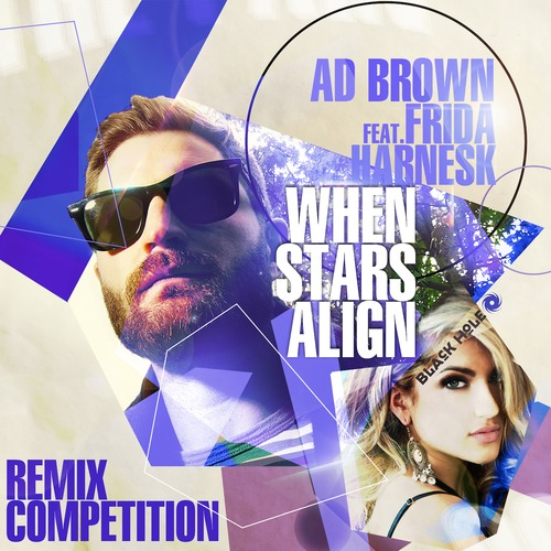 Ad Brown ft. Frida Hernask - When Stars Align (Remix-pack)