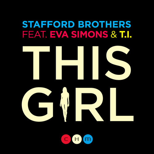 Stafford Brothers feat. Eva Simons & T.I. - This Girl (Remix-pack)