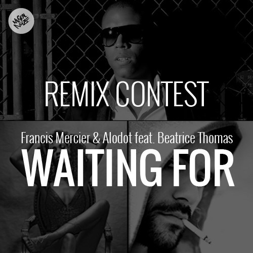 Francis Mercier & Alodot Feat. Beatrice Thomas - Waiting For (Remix-pack)