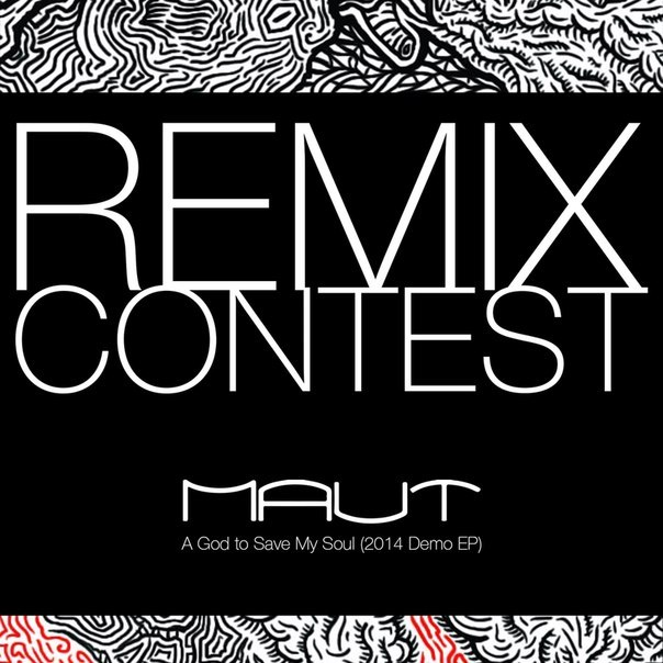 MAUT - A God To Save My Soul (Remix-pack)