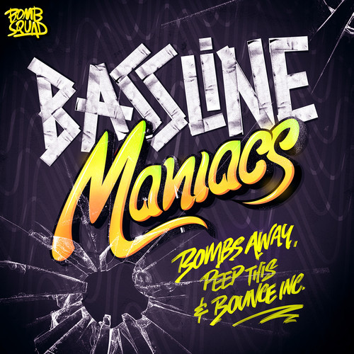 Bombs Away, Peep This & Bounce Inc - Bassline Maniacs (Remix-pack)