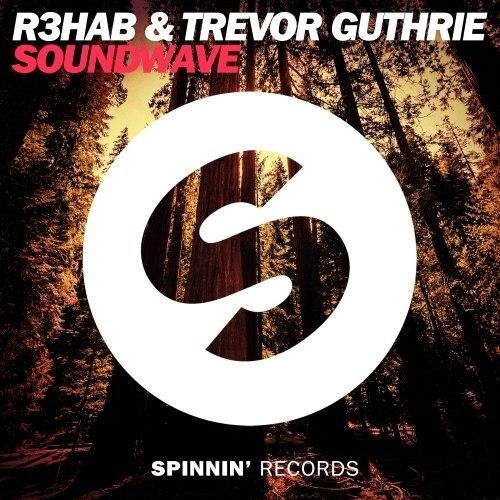 R3hab & Trevor Guthrie - Soundwave (Remix-pack)