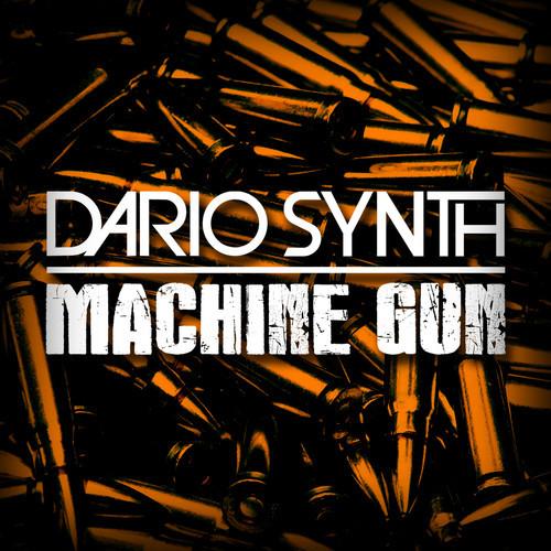 Dario Synth - Machine Gun (Remix-pack)