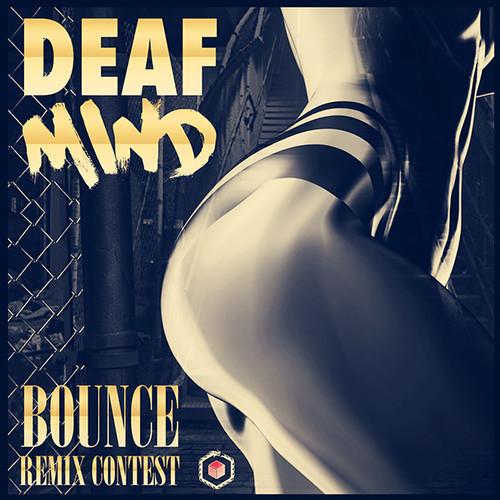 DeafMind - Bounce (Remix-pack)