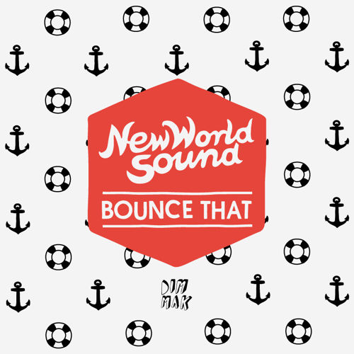 Reece Low & New World Sound - Bounce That (Remix-pack)