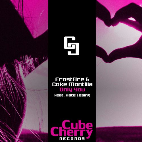 Frostfire & Coke Montilla - Only You (Remix-pack)