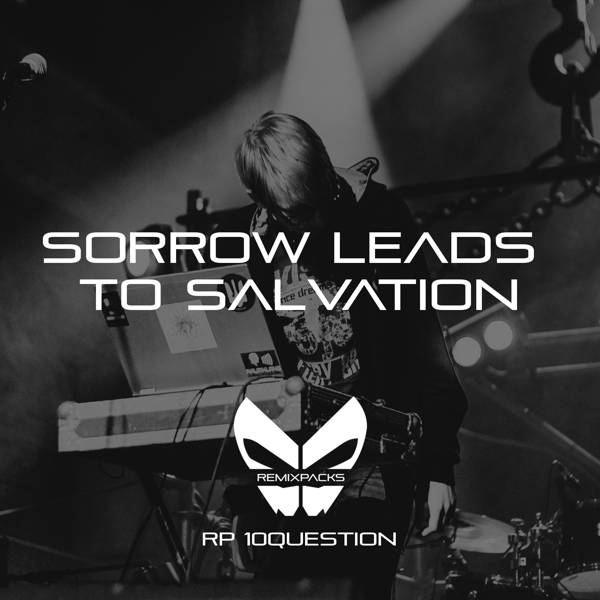 10Question: Sorrow Leads To Salvation